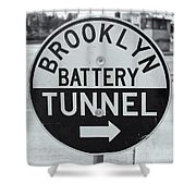 Brooklyn-battery Tunnel Sign I Shower Curtain
