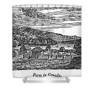 Canada: Farm, C1820 Shower Curtain