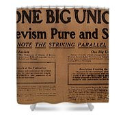 Canada: One Big Union, 1919 Shower Curtain