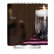 Candle - Live Laugh Love Shower Curtain