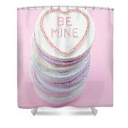 Candy With Be Mine Written On It Shower Curtain
