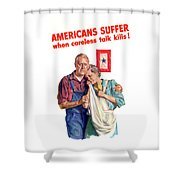 Careless Talk Kills -- Ww2 Propaganda Shower Curtain