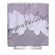 Congratulations Greeting Card - New Guinea Impatiens Shower Curtain