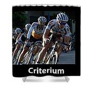 Criterium With Caption Shower Curtain