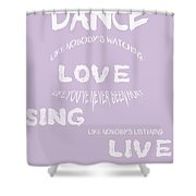 Dance Like Nobody's Watching - Lilac Shower Curtain by Georgia Fowler