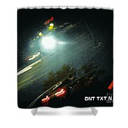 Dnt Txt N Drv Shower Curtain by Renee Trenholm