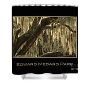 Edward Medard Park Shower Curtain