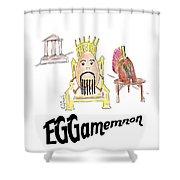 Eggamemnon Shower Curtain