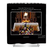Eucharist Unless You Eat The Flesh Shower Curtain by Rose Santuci-Sofranko