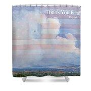 Flagstaff Fire  Thank You Firefighters Shower Curtain