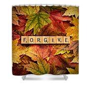 Forgive-autumn Shower Curtain