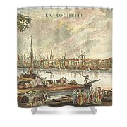France: La Rochelle, 1762 Shower Curtain