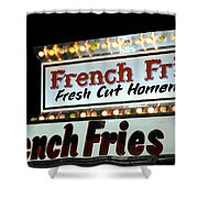 French Fries Sign Shower Curtain