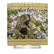 Get Well Card - Bumblebee Shower Curtain