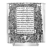 Giovio: Title Page, 1525 Shower Curtain