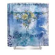 Happy Birthday - Card Design Shower Curtain