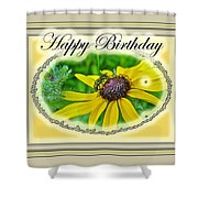 Happy Birthday Card    Black-eyed Susan And Bee Shower Curtain