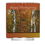 Happy Thanksgiving Birch And Maple Trees Shower Curtain