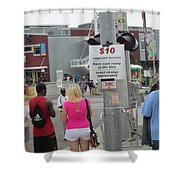 Have Cash Ready Shower Curtain