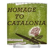 Homage To Catalonia Shower Curtain