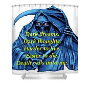 I Awoke From A Terrible Dream Shower Curtain