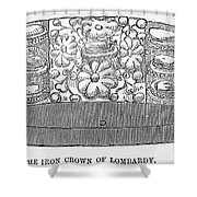 Iron Crown Of Lombardy Shower Curtain