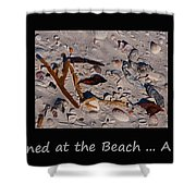 It Happened At The Beach Shower Curtain