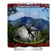 Jorma- Song For The High Mountain Shower Curtain
