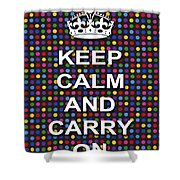 Keep Calm And Carry On Poster Print Blue Green Red Polka Dot Background Shower Curtain