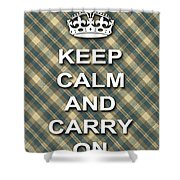 Keep Calm And Carry On Poster Print Green Brown Plaid Background Shower Curtain