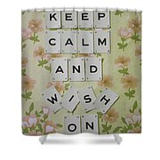 Keep Calm And Wish On Shower Curtain
