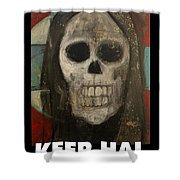 Keep Hal In Halloween Shower Curtain