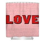 Language Of Love 4 Shower Curtain