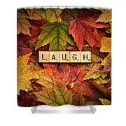 Laugh-autumn Shower Curtain