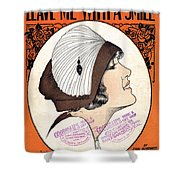 Leave Me With A Smile Shower Curtain