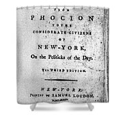 Letter From Phocion, 1784 Shower Curtain