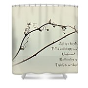 Life Is A Tangle Shower Curtain
