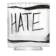 Literal Hate Shower Curtain
