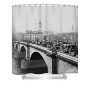 London Bridge Showing Carriages - Coaches And Pedestrian Traffic - C 1900 Shower Curtain