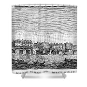 London: Waterfront, 1750. /nlondon Bridge And Dyers Wharf. Wood Engraving After A Painting By S. Scott, C1750 Shower Curtain