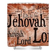 Lord Jehovah Shower Curtain