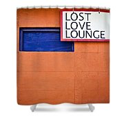 Lost Love Lounge Shower Curtain