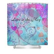 Love Is The Key Shower Curtain