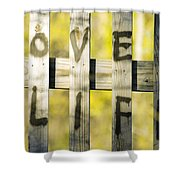 Love Life Shower Curtain