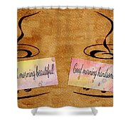 Love Morning Coffee Shower Curtain by Georgeta  Blanaru