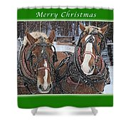 Merry Christmas Horses At Sawmill Shower Curtain