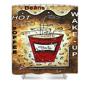 Mocha Beans Original Painting Madart Shower Curtain by Megan Duncanson