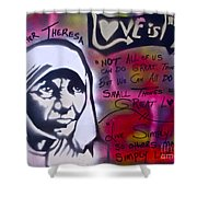 Mother Theresa Living Simply Shower Curtain