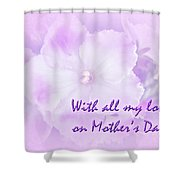 Mother's Day Greeting Card - African Violets Shower Curtain