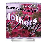Mothers Day Pink Petunias Shower Curtain